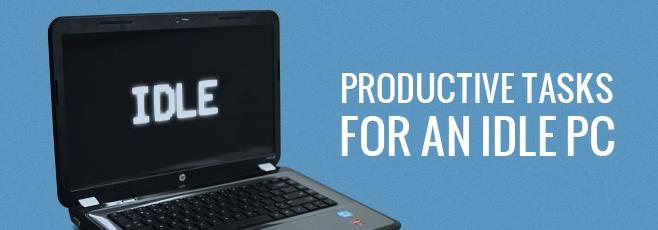 6 продуктивных задач, которые ваш компьютер может выполнять в простое