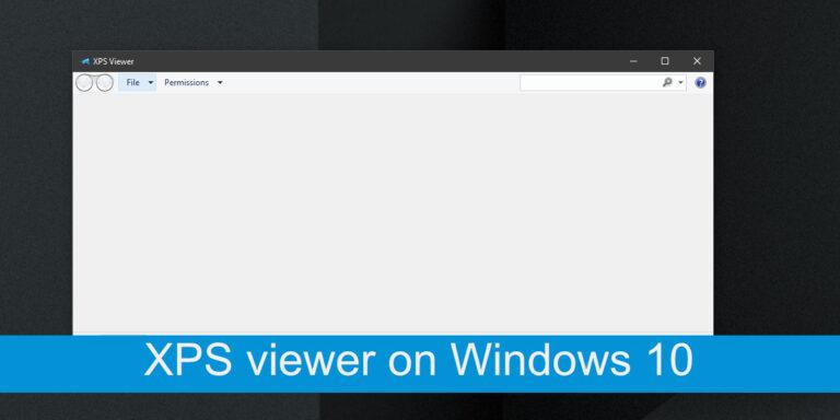 Как включить средство просмотра XPS в Windows 10